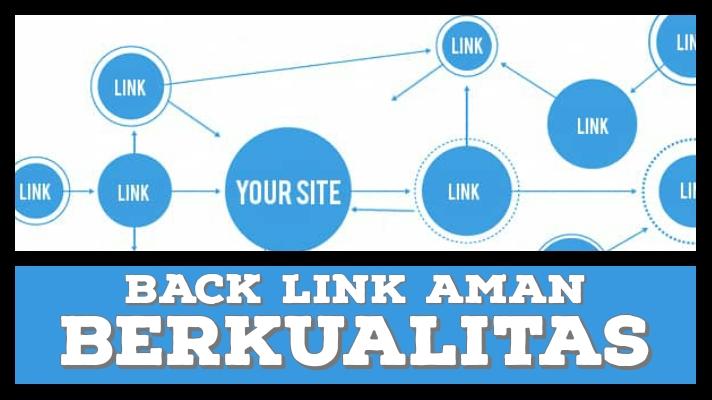 Cara Membuat Backlink Dengan Aman
