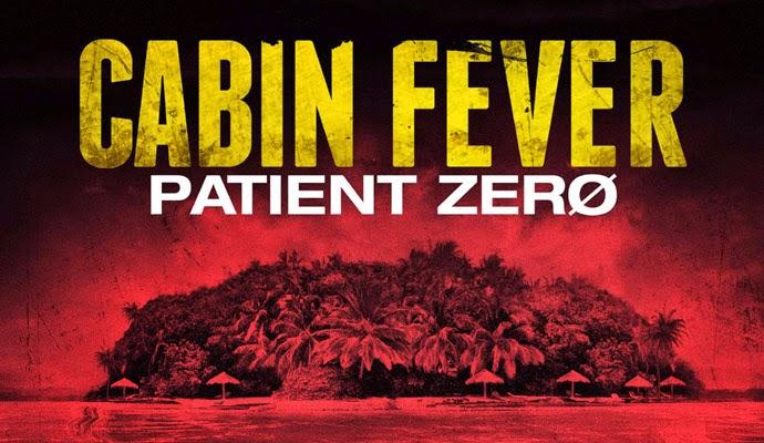 Cabin Fever 2014 Patient Zero Rgmovie