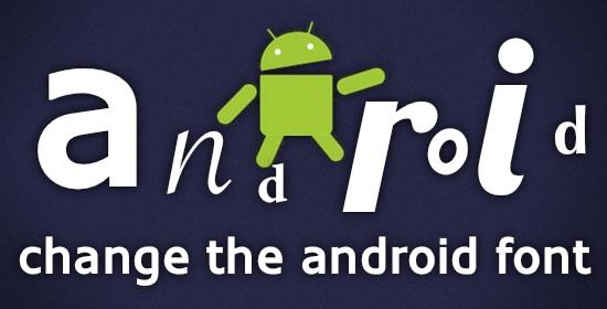 android-yazi-tipi-değiştirme