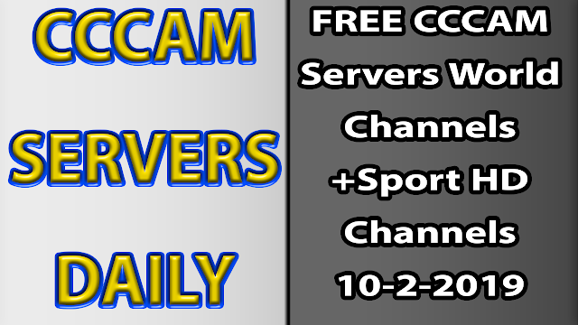 FREE CCCAM Servers World Channels +Sport HD Channels 10-2-2019