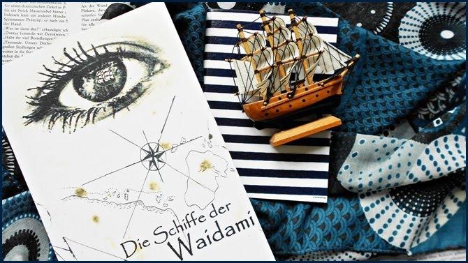 Rezension Die Schiffe der Waidami