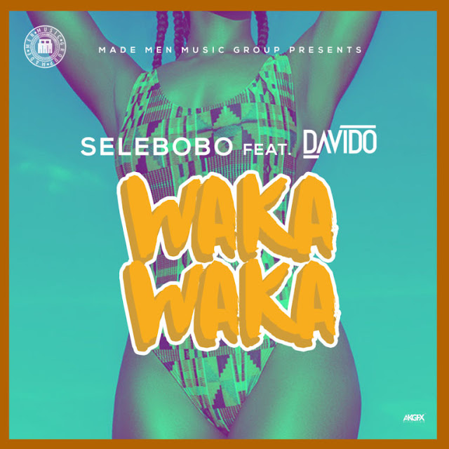 Selebobo-ft-Davido-Waka-Waka-mp3-download