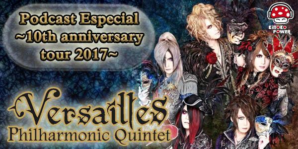 Versailles Podcast. Tour 2017 Especial discografía