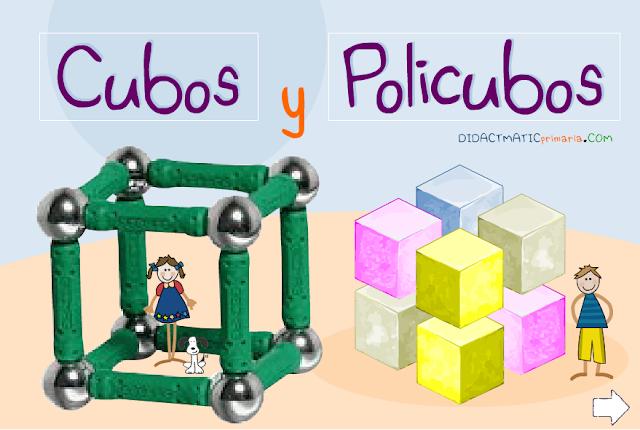 Cubos y policubos. Primer ciclo de Primaria