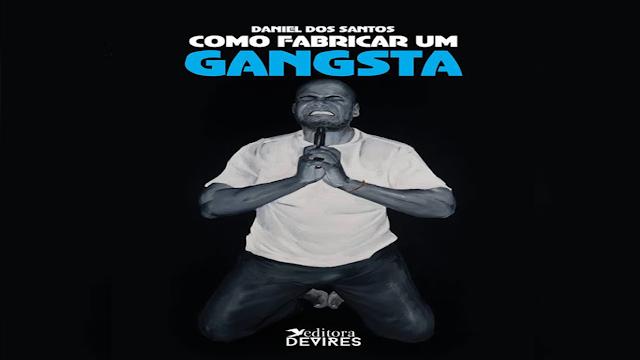 """""""Como fabricar um gangsta"""": livro de Daniel dos Santos aborda a masculinidade negra no Hip Hop"""