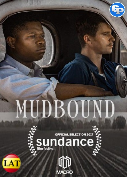 Mudbound: El Color de la Guerra (2017) LATINO