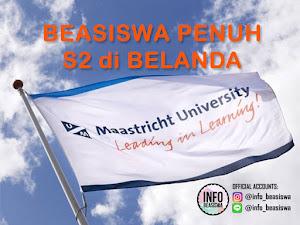 Beasiswa S2 di Belanda: Maastricht University Holland-High Potential Scholarship