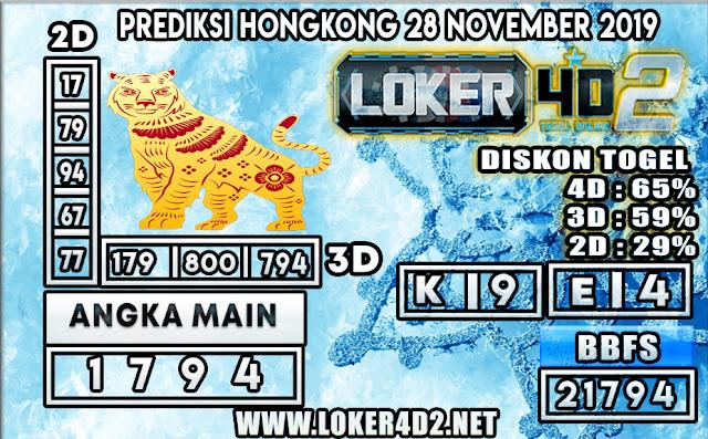 PREDIKSI TOGEL HONGKONG POOLS LOKER4D2 28 NOVEMBER 2019
