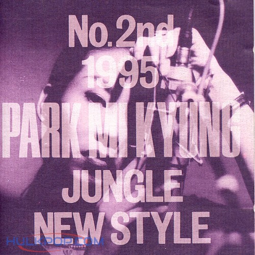Park Mi Kyung – Vol.2 Jungle New Style (FLAC)