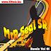 Mrr Seal SR Remix Vol 01 | New Song Remix 2018