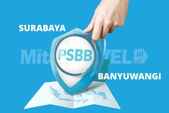 Informasi Transportasi Dari Surabaya ke Banyuwangi Selama PSBB di MitaTRAVEL