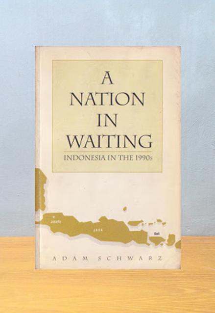 A NATION IN WAITING, Adam Schwarz