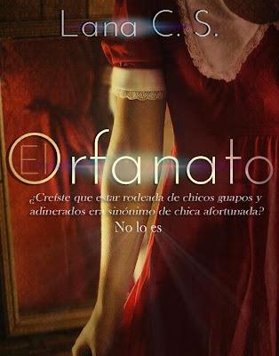 EL ORFANATO BY LANA C.S