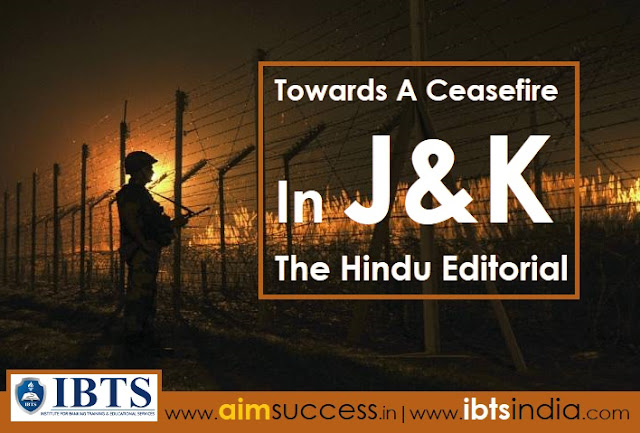 Towards A Ceasefire In J&K?: The Hindu Editorial