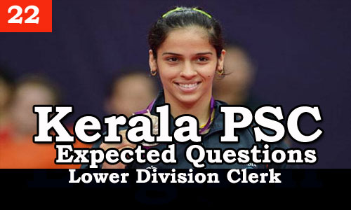 Kerala PSC - Expected/Model Questions for LD Clerk - 22