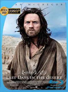 Los ultimos dias en el desierto 2015 HD [1080p] Latino [GoogleDrive]