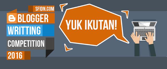 http://www.sfidn.com/syarat-dan-ketentuan-blogger-writting-competition-sfidn.com
