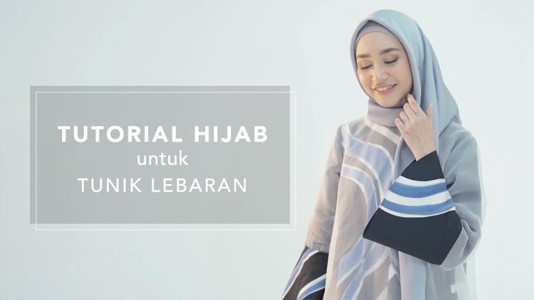 Tutorial Hijab Tunik Untuk Lebaran