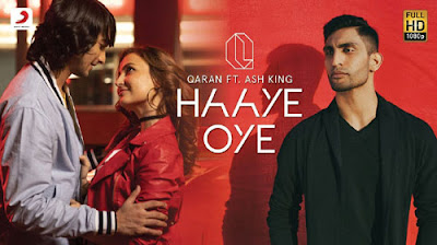 Haaye oye lyrics QARAN feat. Ash King