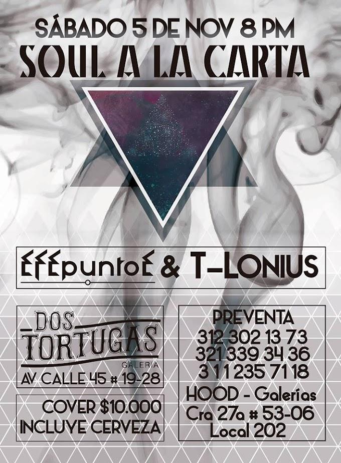 Evento: Soul a la Carta (Bogota) | 5 de noviembre | 2016