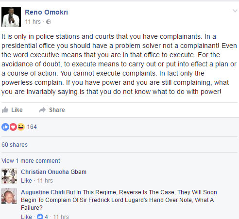 You are paid to be president not a complainant - Reno Omokri blasts Buhari