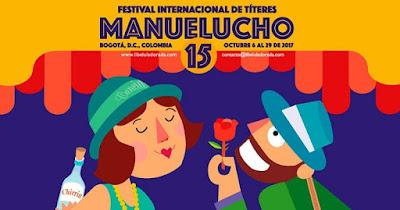 Festival Internacional de títeres Manuelucho No. 15 2017