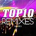 TOP10 Remixes