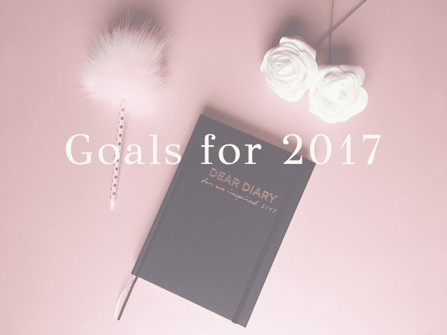 Goals-for-2017-bethanymariefell-bethany-marie-fell