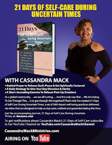 Join Cassandra Mack's 21-Days of Self Care During Uncertain Times Challenge