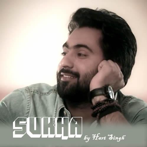 Sukha Lyrics - Hart Singh