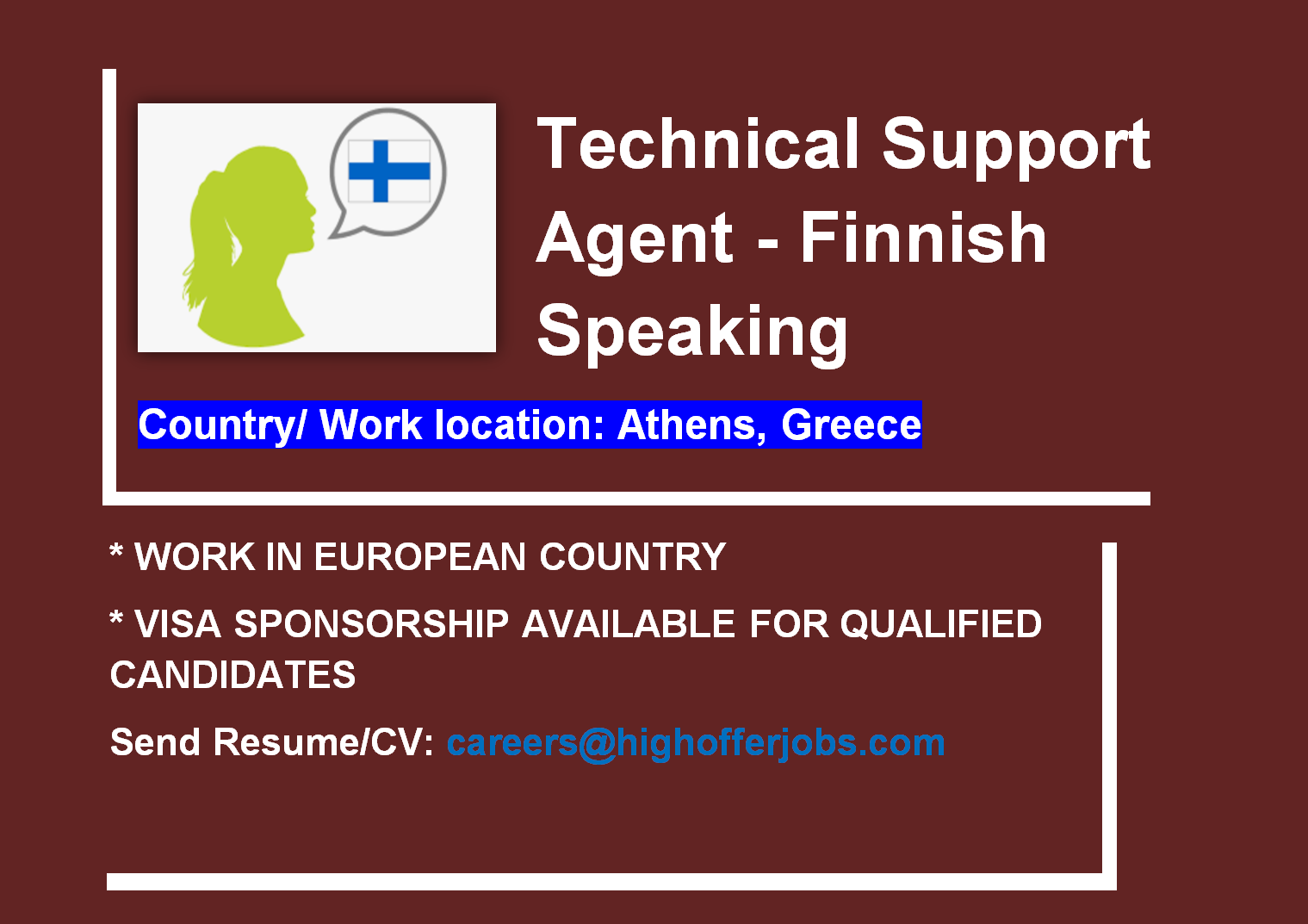 Finnish Speaking Technical Support - Athens At least 6 Mos.  Exp