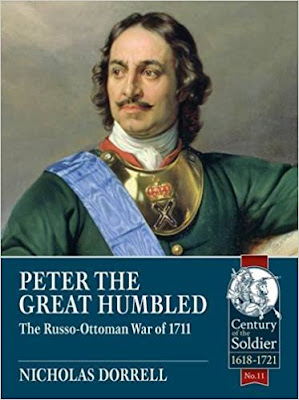 Peter The Great Humbled: The Russo-Ottoman War Of 1711