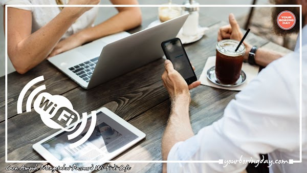 Cara Ampuh Mengetahui Password Wi-Fi di Cafe