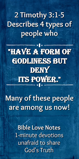 Beware of These People With Outward Godliness, 2 Timothy 3:1-5