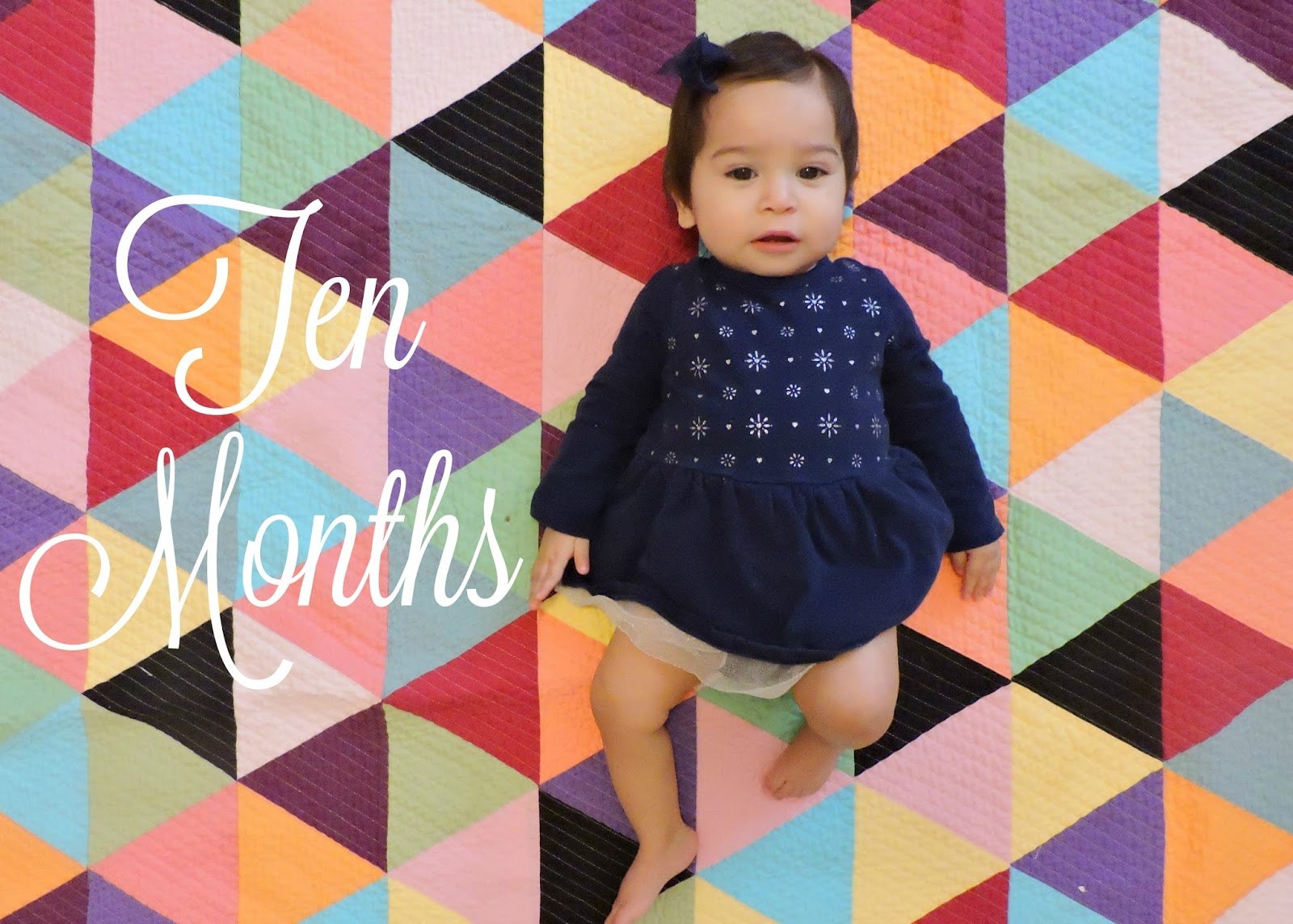 Ten Month Update | Little Love