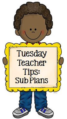 Fern Smith's Tuesday Teacher Tips: Sub Plans