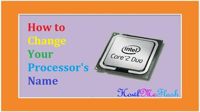 Change Processors Name Temporarily