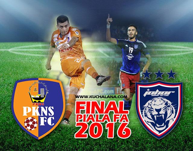 Final Piala FA 2016 : Johor Darul Takzim Vs PKNS FC