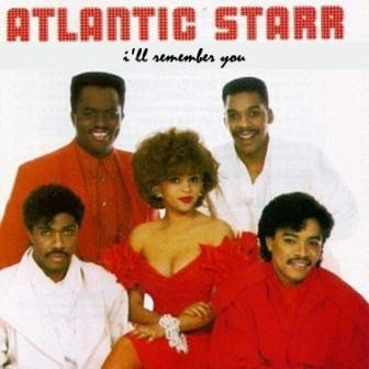 Atlantic Starr – I'll Remember You