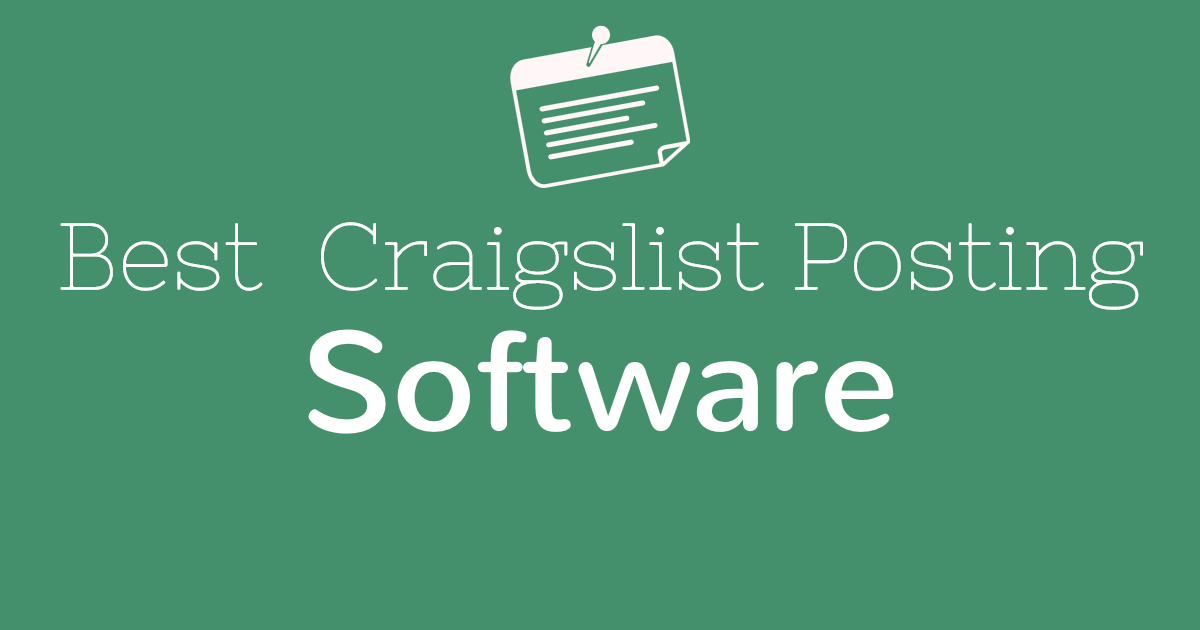 10 Best Craigslist Posting Software You Must Check Out