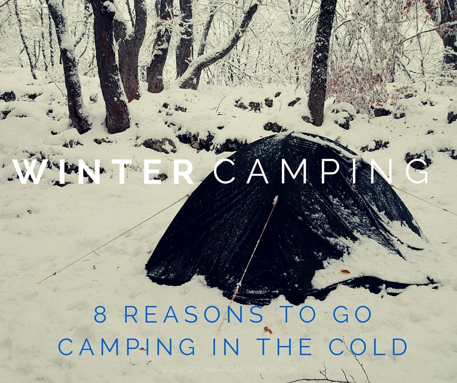 Winter Camping: 8 Reasons to Go Camping in the Cold (and 5 reasons ...