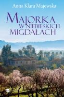 http://www.wielkalitera.pl/zapowiedzi/pelna-lista/id,174/majorka-w-niebieskich-migdalach.html