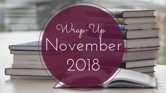 Wrap-Up for November 2018