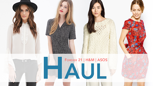 F21 | HM | ASOS Fashion Haul
