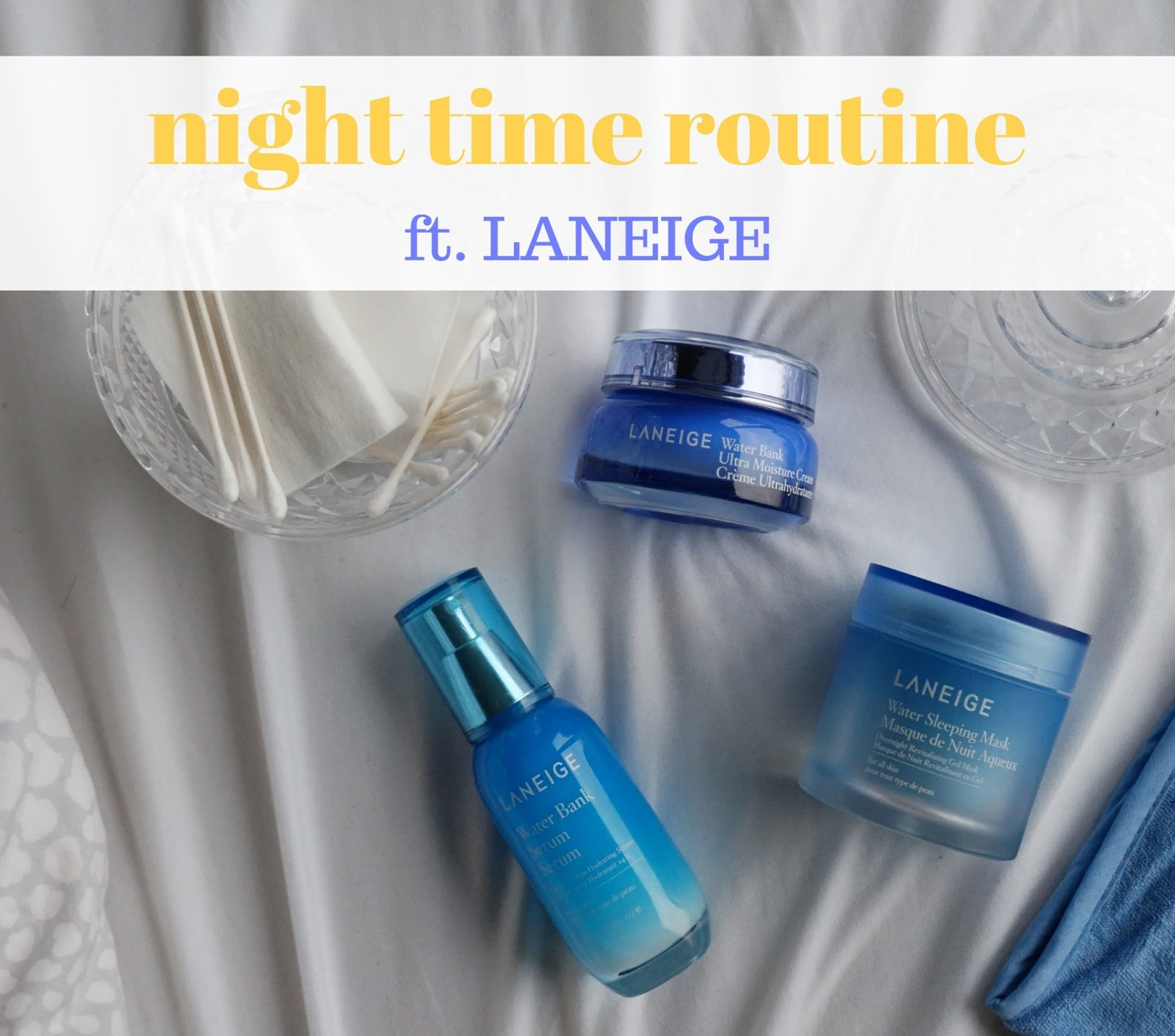 Laneige Skincare Routine Raincouver Beauty Wateclay Mask Night Products Kbeauty Korean