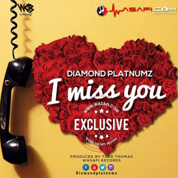 Download Audio: Diamond Platnumz - I Miss You | Mp3