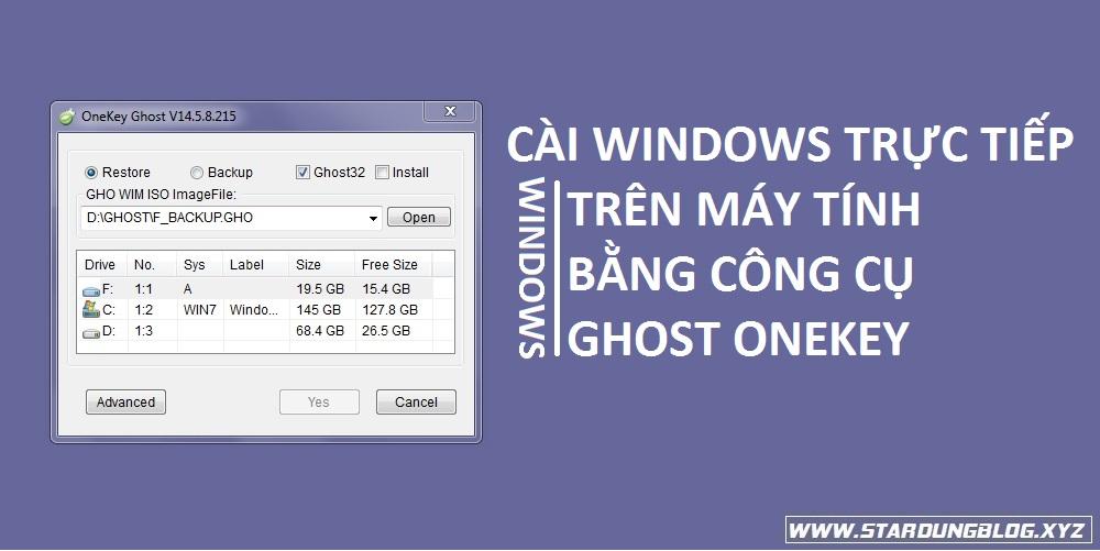 Cài Windows trực tiếp trên máy tính bằng công cụ Ghost onekey