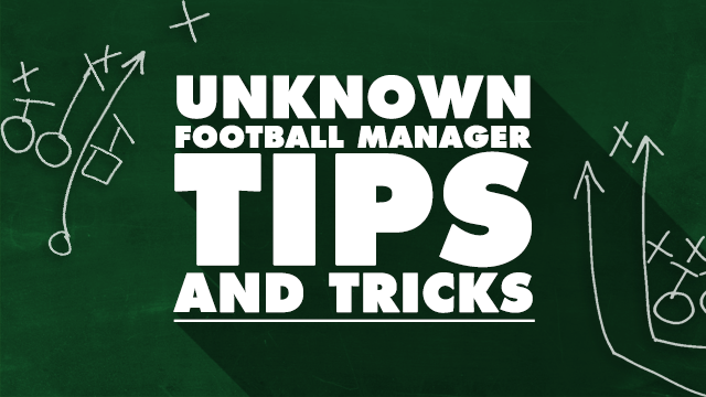Unknown Football Manager Tips And Tricks
