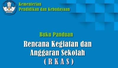 Buku Panduan Rencana Kegiatan dan Anggaran Sekolah Aplikasi RKAS