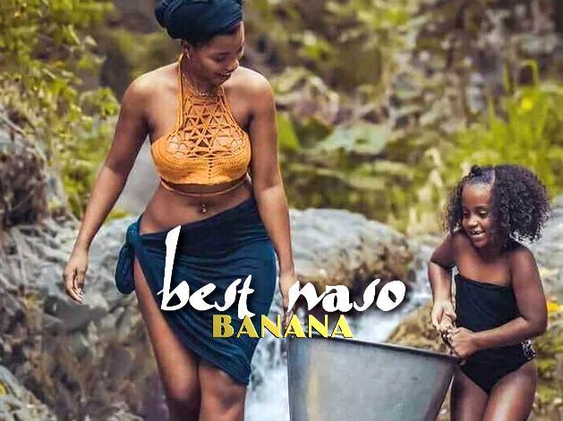 Download Audio | Best Naso – Banana